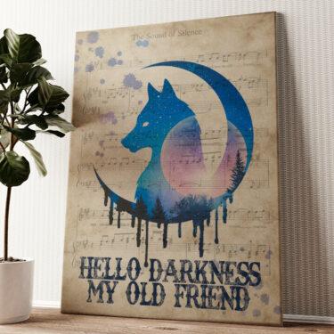 Hello Darkness My Old Friend Wandbild personalisiert