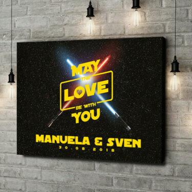Leinwandbild personalisiert May The Love Be With You