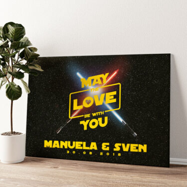 May The Love Be With You Wandbild personalisiert