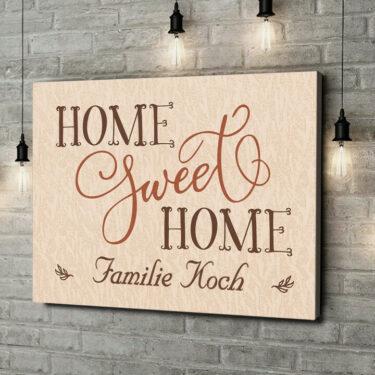 Leinwandbild personalisiert Home Sweet Home